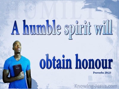 Proverbs 29:23 Humble Spirit Obtains Honour (blue)